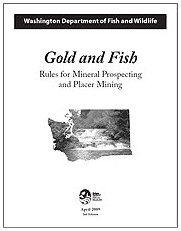 Washington Gold and Fish Rules for mineral prospecting and placer mining